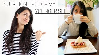NUTRITION TIPS I'D GIVE MY YOUNGER SELF » + downloadable checklist