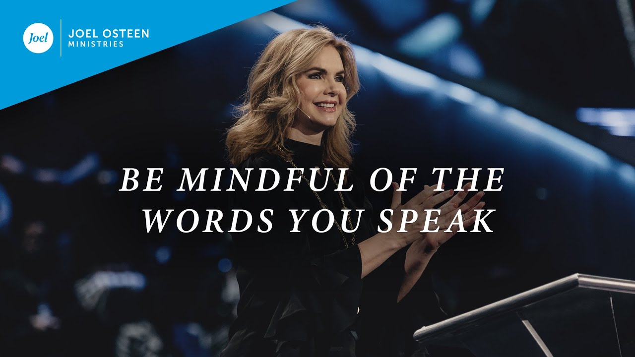 Be Mindful of the Words You Speak | Victoria Osteen