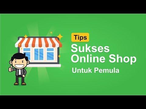 Tips Sukses Memulai Online Shop untuk Pemula