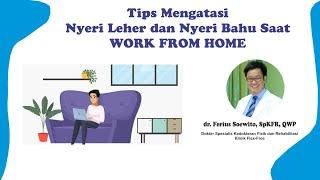 Tips Mengatasi Nyeri Leher Dan Nyeri Bahu Saat Wfh Oleh Dr. Ferius Soewito, Sp.kfr, Qwp   Flex Free