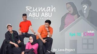 Rumah Abu Abu | The Series | Eps 10  | Ohh Inikah Cinta