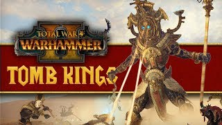 Total War: Warhammer II - Tomb Kings // Journey From Tabletop.