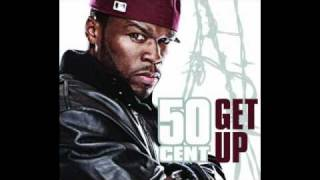 50 Cent Get Up (Lyrics in Description)
