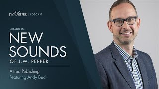New Sounds of J.W. Pepper – Episode 4: Alfred Music Publishing