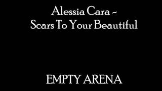 Alessia Cara - Scars To Your Beautiful (Empty Arena)