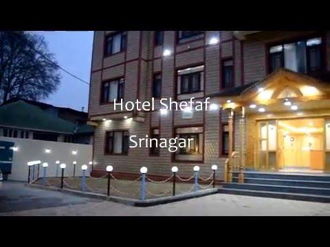 Hotel Shefaf Srinagar, Hotels In Srinagar, Resort In Srinagar, Luxury Hotels In Srinagar