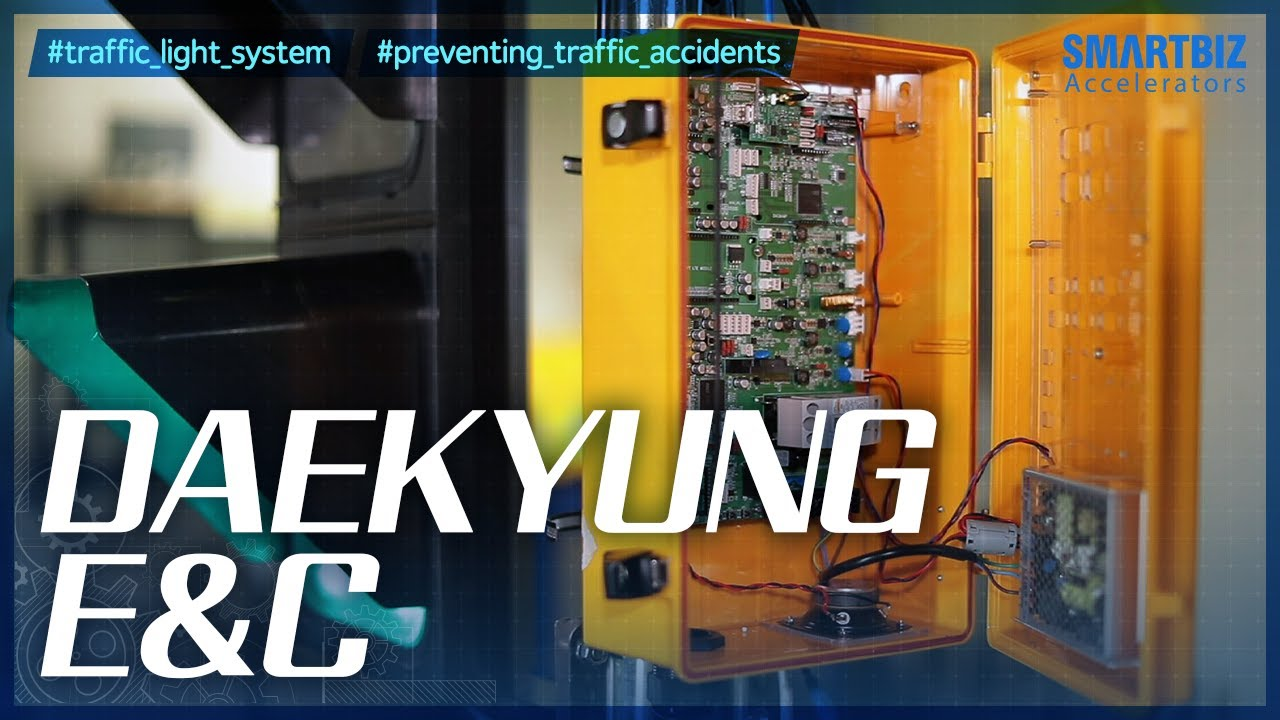 Download [SmartBiz Accelerators] DAEKYUNG E&C, developing technologies in the field of traffic signals