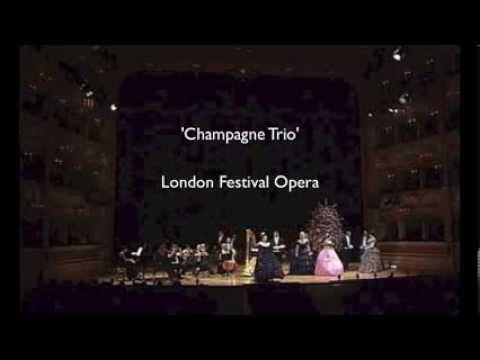 'Champagne Trio' London Festival Opera
