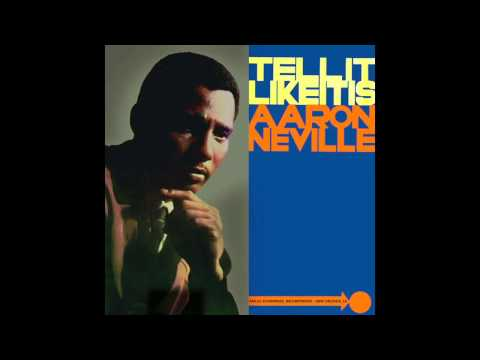 Tell It Like It Is  Aaron Neville 1966  HD Quality