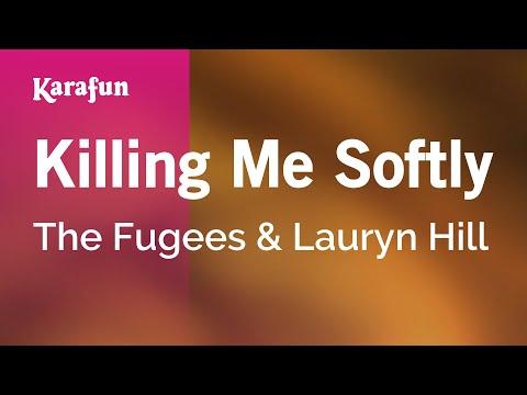 Karaoke Killing Me Softly - The Fugees *