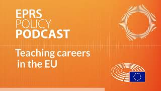 Teaching careers in the EU: Why boys do not want to be teachers [Policy Podcast]