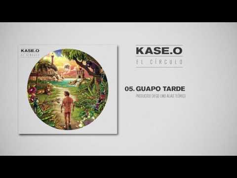 KASE.O - 05. GUAPO TARDE Prod  DIEGO LINO alias TEÓRICO