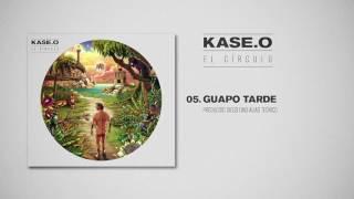 KASE.O - 05. GUAPO TARDE Prod  DIEGO LINO alias TEO�RICO