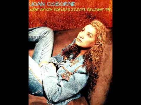 Joan Osborne Live on Idiots Delight (1995 New York)