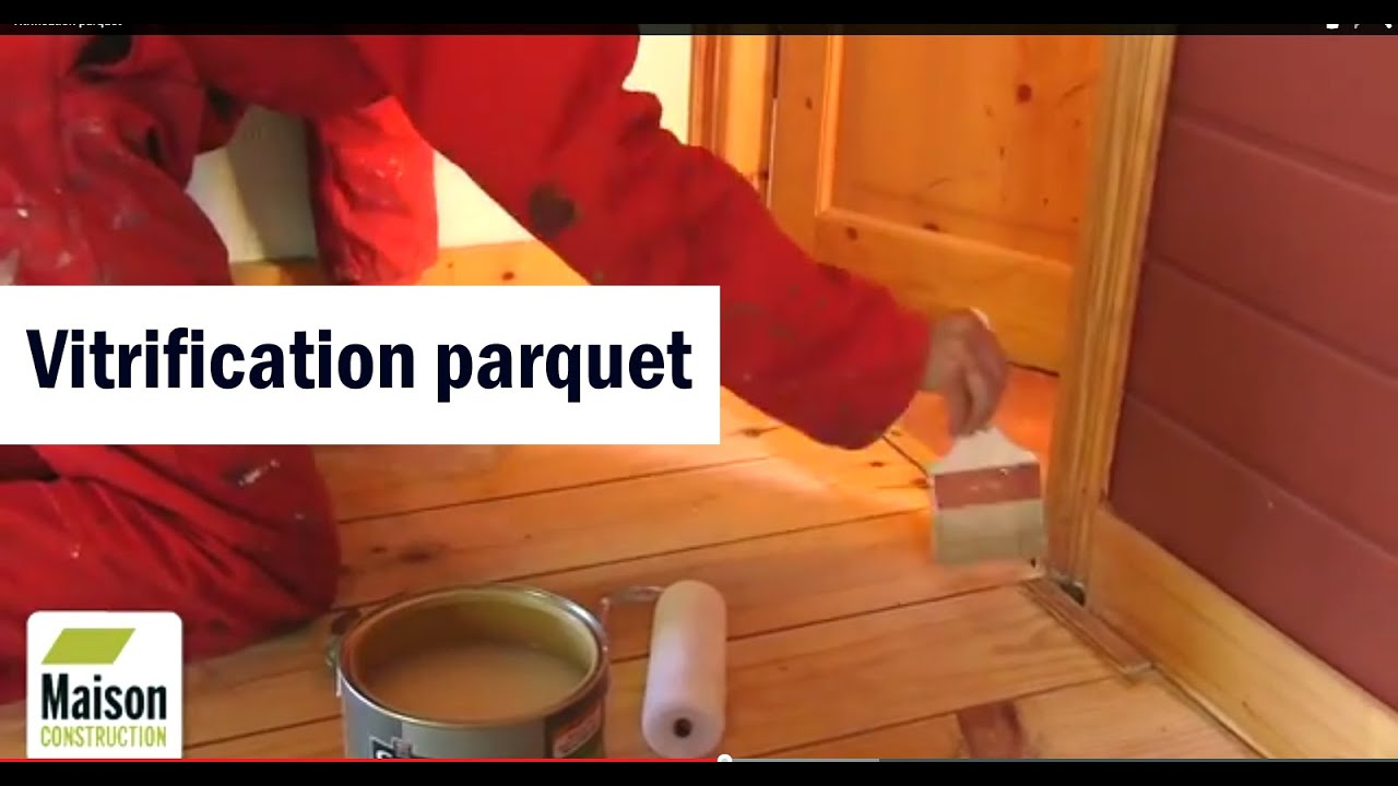 Vitrification Parquet Youtube