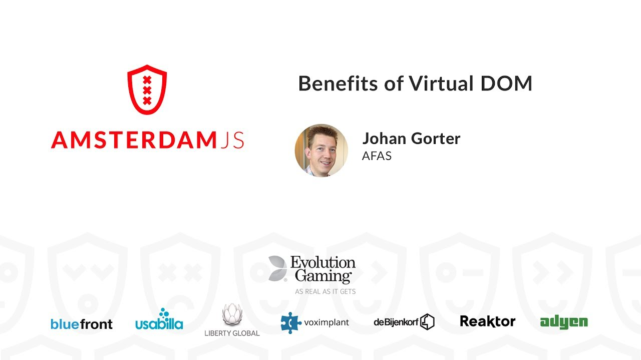 Benefits of Virtual DOM – Johan Gorter
