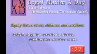 "Legal Maxim A Day - May 3rd 2013 - ""Equity favors...."""