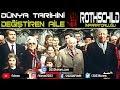 Dünyanın Karanlık Aileleri - 1 - Rothschild İmparatorluğu