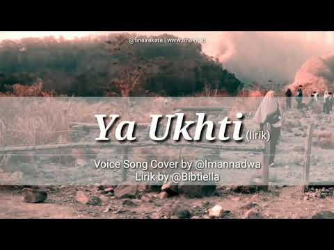 Download Lagi Viral! Lagu Ya Ukhti (Lirik) Menyentuh Banget dan Inspiratif dari Imannadwa