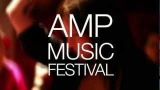 Amp Music Festival 2012