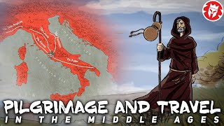 Medieval Travel and Pilgrimage DOCUMENTARY