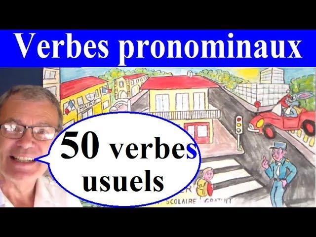 50 Verbes Pronominaux Usuels Et Exemples En Image Cm1 Cm2 Fle Youtube