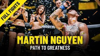 Martin Nguyen's Path To Greatness   ONE Features & Full Fights