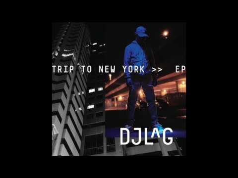 DJ LAG - Trip to New York