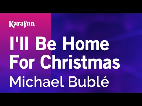 Karaoke I'll Be Home For Christmas - Michael Bublé * - YouTube