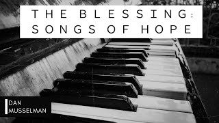THE BLESSING: SONGS OF HOPE