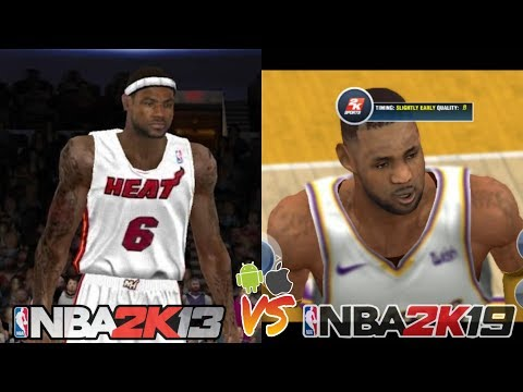 OLDEST NBA 2K13 GAME VS THE LATEST NBA 2K19 GAME IN MOBILE  DEVICE