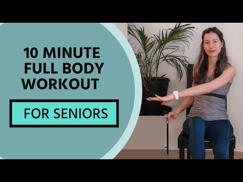 10 Minute Full Body Workout For Seniors