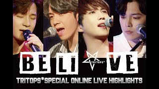 "TRITOPS*"" Be li★ve""online special live  highlights"