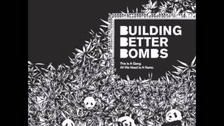 Building Better Bombs - Bottle Rocket