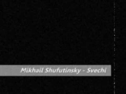 Mikhail Shufutinsky - Svechi