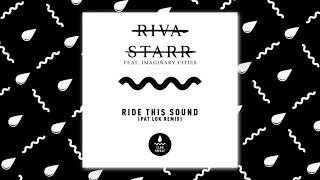 Play Ride This Sound (Pat Lok Remix)