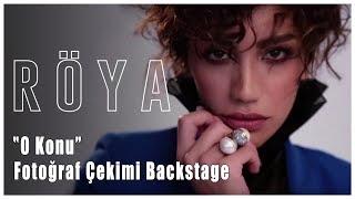Röya & Soner Sarıkabadayı - O Konu (Fotoğraf Çekimi Backstage)
