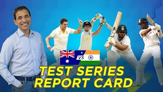 AUS v IND, Test Series: Report Card ft. Harsha Bhogle