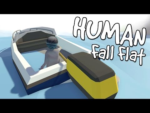DRIVING A SPEED BOAT! - Human Fall Flat (S2) #2