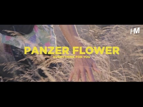 Panzer Flower - Everything for You (Official Video)