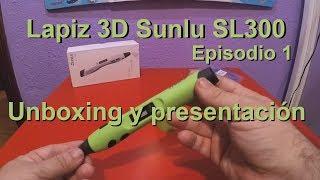 Lapiz 3D Sunlu SL300 - Unboxing y presentación - Episodio 01 (En español)