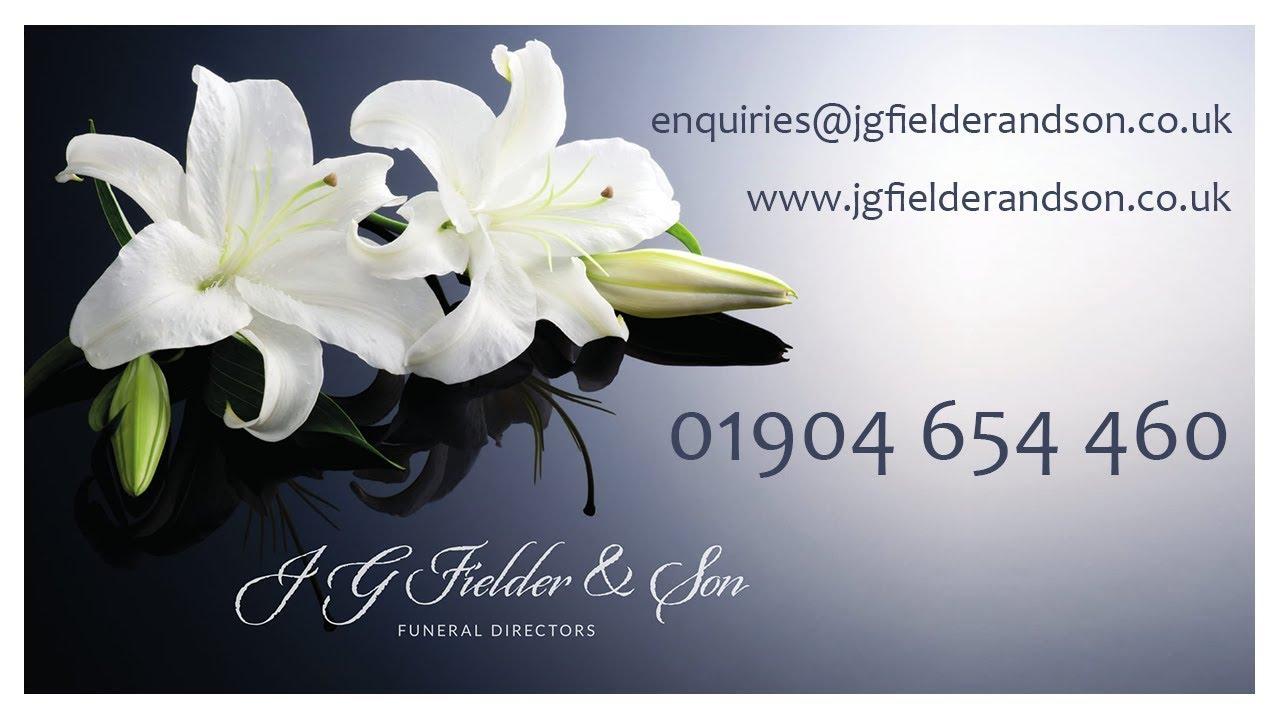 J G Fielder Son Funeral Director York Youtube