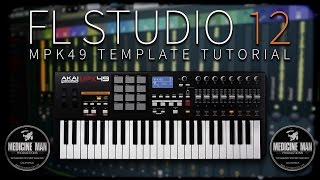 FL Studio 12 - MPK49 Template Tutorial