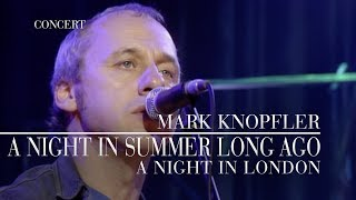 Mark Knopfler - A Night In Summer Long Ago