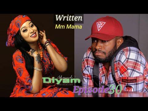 Diyam Part 30 Latest Hausa Novels April 03/2020