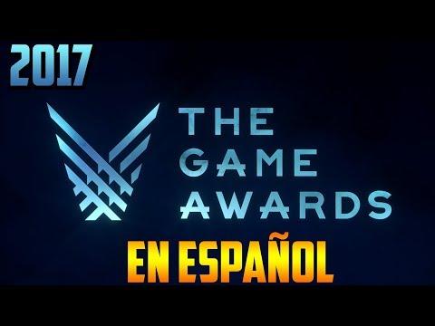 The Game Awards 2017 LIVESTREAM en ESPAÑOL