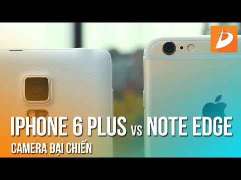 Galaxy Note EDGE vs iPhone 6 Plus : Đánh giá camera