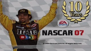 NASCAR 07 - Ten Year Anniversary