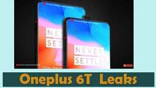 Oneplus 6T with triple camera  - Leaks info , Rumors , Expected Price & Expectations !!!