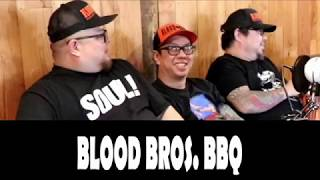 Blood Bros. BBQ Podcast